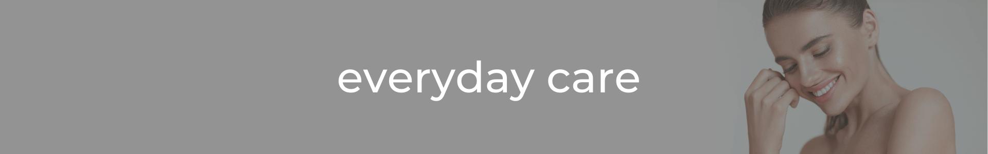Everyday Care 1