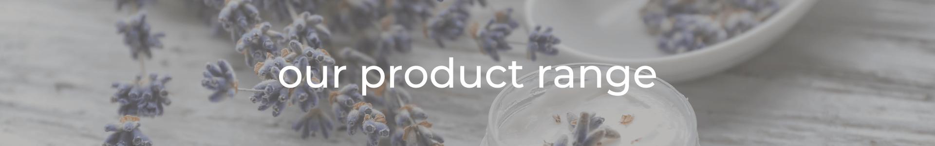 Product Range 1